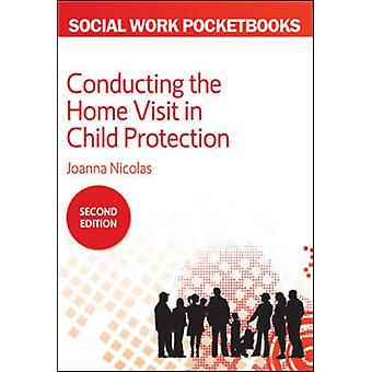 Pocketbook Guide to Conducting the Home Visit in Child Prote by Joanna Nicolas