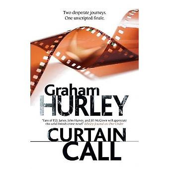 Curtain Call by Graham Hurley