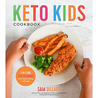 Keto Kids kokbok av Sam Dillard