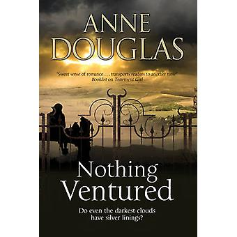 Nothing Ventured A romance set in 1920s Scotland by Douglas & Anne