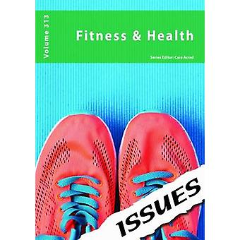 Fitness amp Health 313 by Edited by Cara Acred