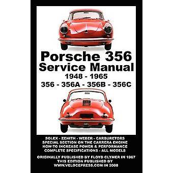 PORSCHE 356 OWNERS WORKSHOP MANUAL 19481965 by Clymer & Floyd