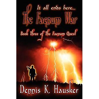 The Faenum War by Hausker & Dennis K.