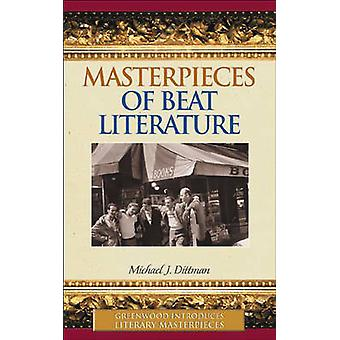 Masterpieces of Beat Literature by Dittman & Michael