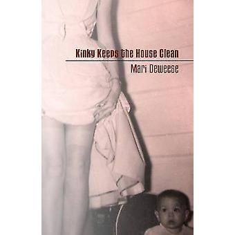 Kinky Keeps the House Clean by Deweese & Mari