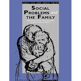 Social Problems and the Family by Dallos & R