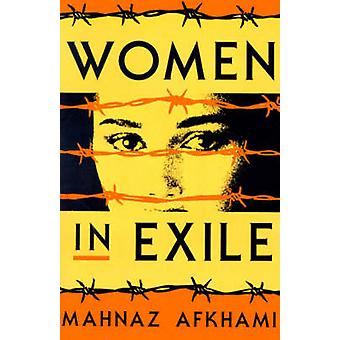 Women in Exile by Afkhami & Mahnaz