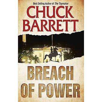 Breach of Power by Barrett & Chuck