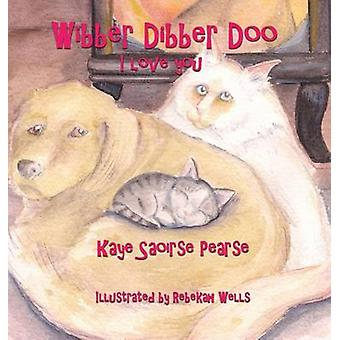 Wibber Dibber Doo I Love You by Pearse & Kaye Saoirse