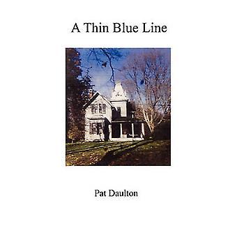 A Thin Blue Line by Daulton & Pat