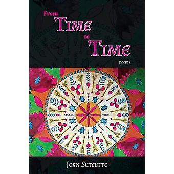 From TIME to TIME poems by Sutcliffe & Joan