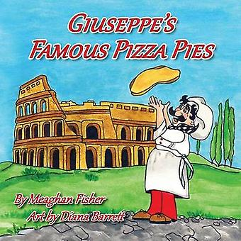 Giuseppes Famous Pizza Pies by Fisher & Meaghan