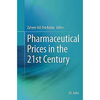 Pharmaceutical Prices in the 21st Century by Babar & ZaheerUdDin