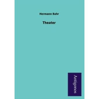 Theater by Bahr & Hermann