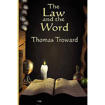 The Law and the Word by Troward & Thomas