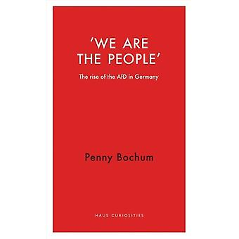We are the People by Penny Bochum