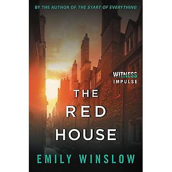 The Red House by Emily Winslow - 9780062572295 Book