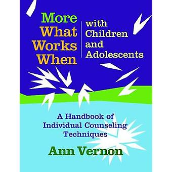 What Works When with Children and Adolescents - A Handbook of Individu