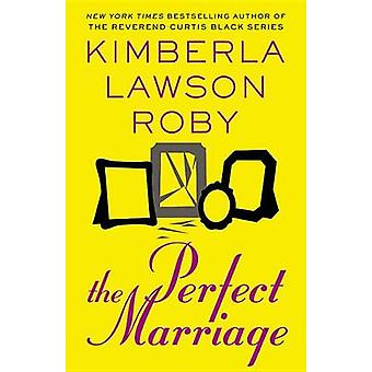 The Perfect Marriage (large type edition) by Kimberla Lawson Roby - 9