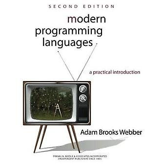 Modern Programming Languages - A Practical Introduction (2nd Revised e