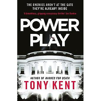 Power Play by Tony Kent - 9781783964918 Book