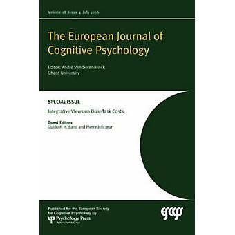 Integrative Views on Dual-Task Costs - A Special Issue of the European