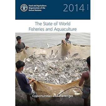 The State of World Fisheries and Aquaculture 2014 - Opportunities and