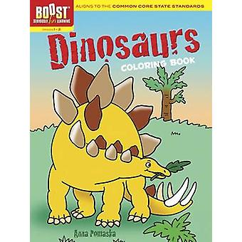 BOOST Dinosaurs Coloring Book by Anna Pomaska - 9780486494159 Book