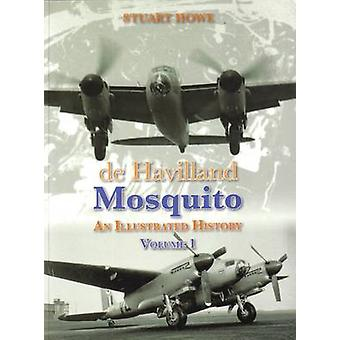 De Havilland Mosquito - An Illustrated History by Stuart Howe - 978094