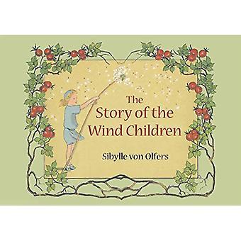 Sibylle von Olfersin tuulilasten tarina - 9781782506133