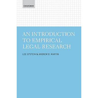 Introduction to Empirical Legal Research by Lee Epstein