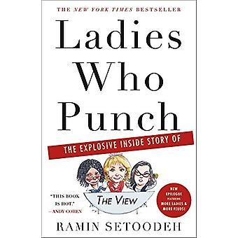 "Ladies Who Punch - The Explosive Inside Story of ""the View"""