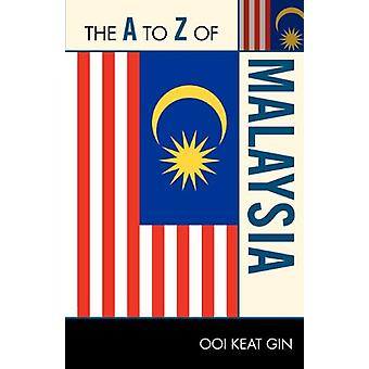 The A to Z of Malaysia by Keat Ooi Ooi - 9780810876415 Book