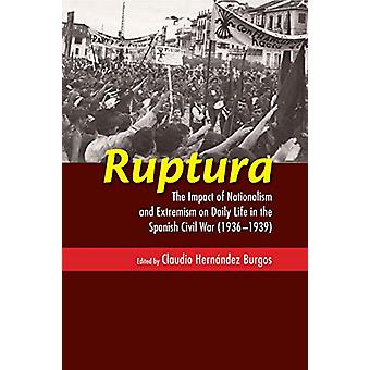 Ruptura - The Impact of Nationalism and Extremism on Daily Life in the