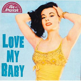 Love My Baby [CD] USA import