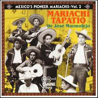 Mariachi Tapatio De Jose Marmo - Mariachi Tapatio De Jose Marmo: Vol. 2-El Autentico [CD] USA import