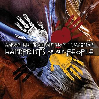 Aaron White & Anthony Wakeman - Handprints of Our People [CD] USA import