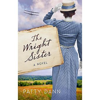 The Wright Sister by Dann & Patty