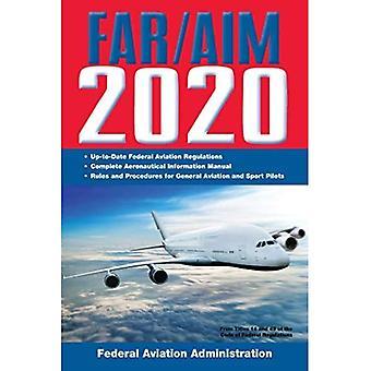 Far/Aim 2020 : Règlements à jour de la FAA / Manuel d'information aéronautique (Far/Aim Federal Aviation Regulations)