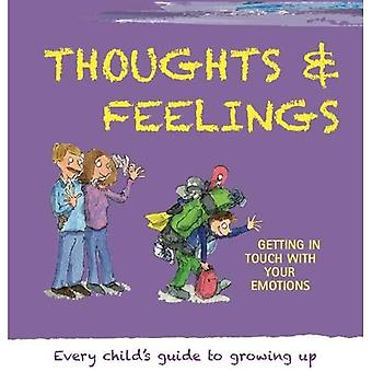 Thoughts and Feelings (Growing Up)
