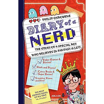 Diary of A Nerd Vol 1 by Osbourne & Philip