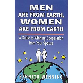 Men are from Earth - Women are from Earth - A Guide to Winning Coopera