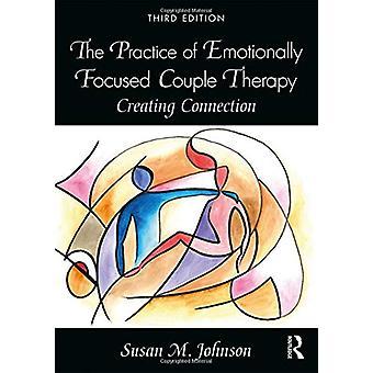 Emotionaalisesti keskittyneen pariterapian käytäntö - Connectin luominen