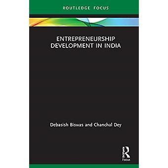 Entreprenörskapsutveckling i Indien av Debasish BiswasChanchal Dey