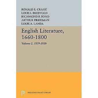 English Literature - Volume 2 - 1939-1950 by Louis A. Landa - 978069162