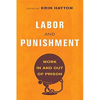 Labor and Punishment by Edited by Erin Hatton