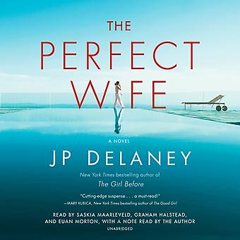 The Perfect Wife  A Novel by Jp Delaney & Read by Saskia Maarleveld & Read by Graham Halstead & Read by Euan Morton