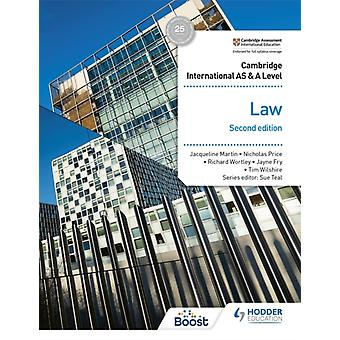 Cambridge International AS and A Level Law Second Edition by Jayne FryTim WilshireRichard WortleyNicholas PriceJacqueline Martin