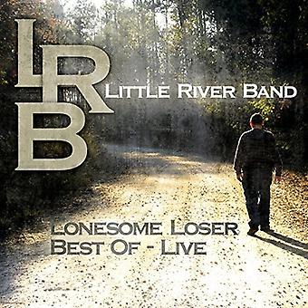 Little River Band - Lonesome Loser - Best of Live [CD] USA import