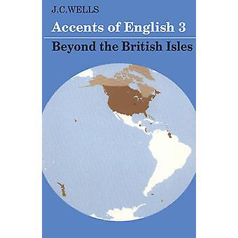 Aksentti Englanti Volume 3 J C Wells